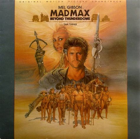 Mad Max Beyond Thunderdome - Original Motion Picture