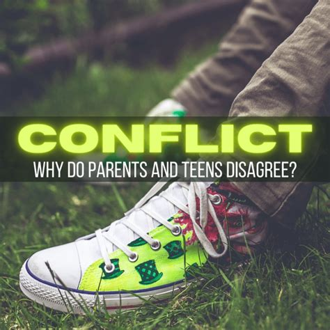 Causes of Conflict Between Parents and Teenagers