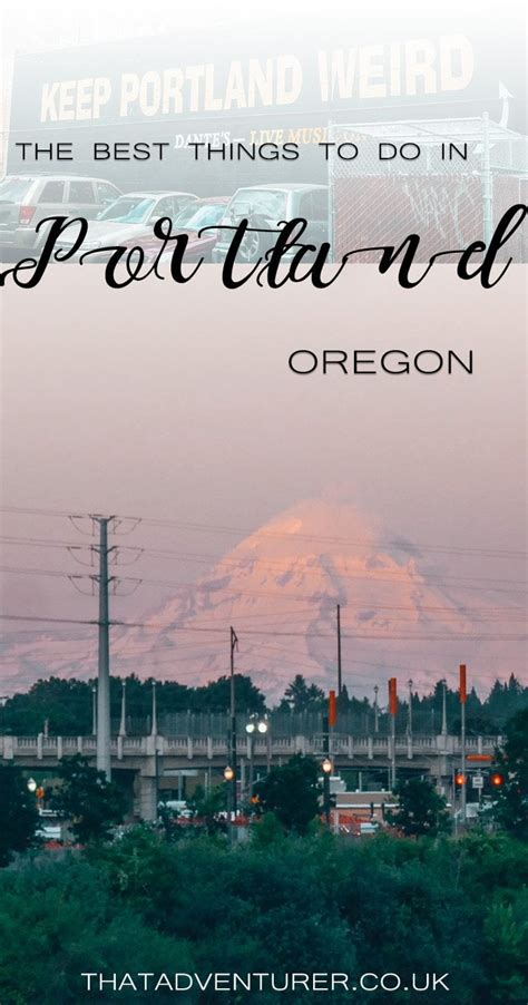 The best things to do in Portland, Oregon | That Adventurer